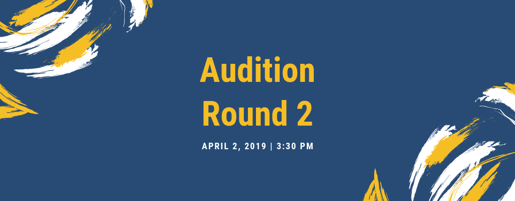 Round 2 Audition, April 2nd