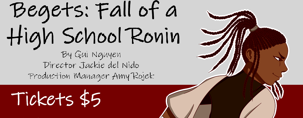 Begets: Fall of a High School Ronin